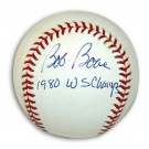 """Bob Boone Autographed MLB Baseball Inscribed with """"1980 WS Champs"""""""