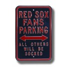 """Steel Parking Sign:  """"RED SOX FANS PARKING:  ALL OTHERS WILL BE SOCKED"""""""