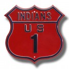 """Steel Route Sign:  """"INDIANS US 1"""""""
