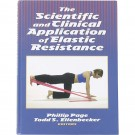 """The Scientific and Clinical Application of Elastic Resistance"" (Book) by Phillip Page and Todd S. Ellenbecker"